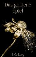 eBook: Das goldene Spiel
