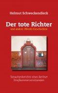 ebook: Der tote Richter und andere (Mord)-Geschichten