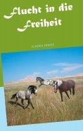 eBook: Flucht in die Freiheit