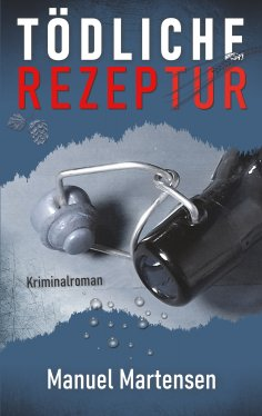 eBook: Tödliche Rezeptur
