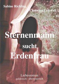 eBook: Sternenmann sucht Erdenfrau