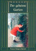 eBook: Der geheime Garten - Ungekürzte Ausgabe