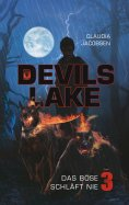 ebook: Devils Lake - Das Böse schläft nie