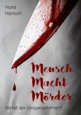 eBook: Mensch Macht Mörder 2100