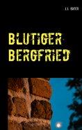 eBook: Blutiger Bergfried