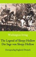 eBook: The Legend of Sleepy Hollow / Die Sage von Sleepy Hollow (Zweisprachig Englisch-Deutsch)