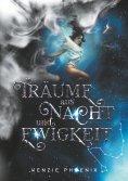 eBook: Träume aus Nacht und Ewigkeit