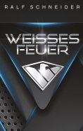 eBook: Weisses Feuer