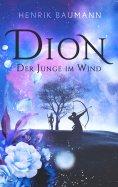 eBook: Dion - Der Junge im Wind