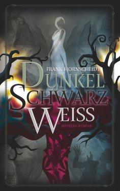 eBook: Dunkelschwarzweiss