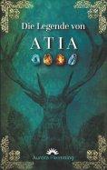 eBook: Die Legende von Atia
