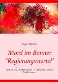 """eBook: Mord im Bonner """"Regierungsviertel"""""""