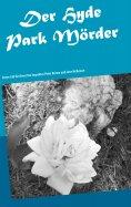 eBook: Der Hydepark Mörder