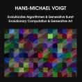 eBook: Evolutionäre Algorithmen und Generative Kunst Evolutionary Computation and Generative Art
