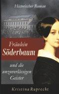 eBook: Fräulein Söderbaum und die unzuverlässigen Geister