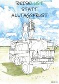 eBook: Reiselust statt Alltagsfrust