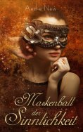 ebook: Maskenball der Sinnlichkeit