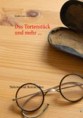 ebook: Das Tortenstück und mehr ...