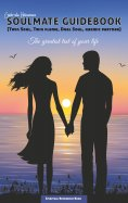ebook: Soulmate Guidebook (Twin Soul, Twin Flame, Dual Soul, Karmic Partner)