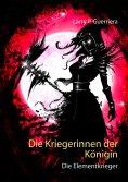eBook: Die Kriegerinnen der Königin