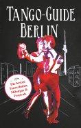 eBook: Tango-Guide Berlin
