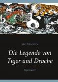 eBook: Die Legende von Tiger und Drache