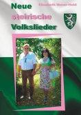 eBook: Neue steirische Volkslieder