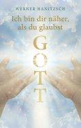 eBook: Ich bin dir näher, als du glaubst, Gott