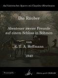eBook: Die Räuber - Abenteuer zweier Freunde auf einem Schloss in Böhmen
