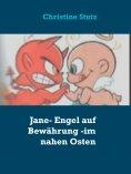 eBook: Jane- Engel auf Bewährung - im nahen Osten