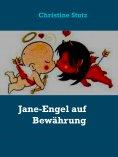 ebook: Jane-Engel auf Bewährung