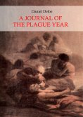 eBook: A Journal of the Plague Year (Illustrated)