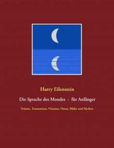 ebook: Die Sprache des Mondes - für Anfänger