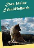 eBook: Das kleine Schnüffelbuch