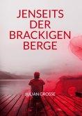 eBook: Jenseits der Brackigen Berge