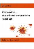 eBook: Coronavirus - Mein drittes Corona-Krise Tagebuch