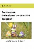 eBook: Coronavirus - Mein viertes Corona-Krise Tagebuch