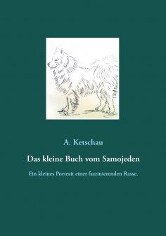 eBook: Das kleine Buch vom Samojeden