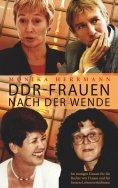 eBook: DDR-Frauen nach der Wende