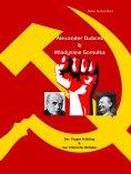 eBook: Alexander Dubcek & Wladyslaw Gomulka, Der Prager Frühling & der Polnische Oktober