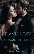 eBook: Atlanta Lover - Unerwartete Liebe