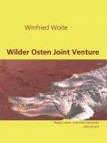 eBook: Wilder Osten Joint Venture