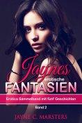 ebook: Jaynes erotische Fantasien, Band 2
