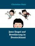 ebook: Jane Engel auf Bewährung in Deutschland