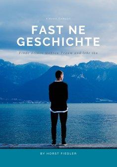 eBook: Fast ne Geschichte