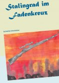 eBook: Stalingrad im Fadenkreuz