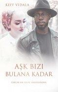 eBook: Ask Bizi Bulana Kadar