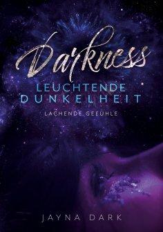 eBook: Darkness - Leuchtende Dunkelheit