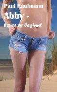 eBook: Abby - bevor es beginnt