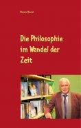 ebook: Die Philosophie im Wandel der Zeit